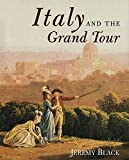 Black, Jeremy: Italy and the Grand Tour