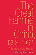 The Great Famine in China, 1958-1962: A…