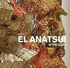 El Anatsui at the Clark (Clark Art…