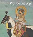 Wonder of the Age: Master Painters of India,…