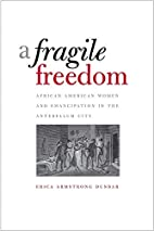 A Fragile Freedom (Society and the Sexes in…