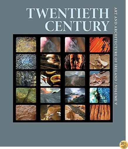 Twentieth Century: Art and Architecture of Ireland