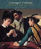 Langdon, Helen: Caravaggio's Cardsharps: Trickery and Illusion (Kimbell Masterpiece Series)