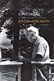 Dewey, John: A Common Faith: Second Edition (The Terry Lectures Series)