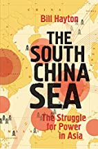 The South China Sea: The Struggle for Power…