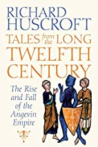 Tales From the Long Twelfth Century: The…