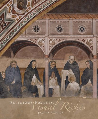 religious-poverty-visual-riches-art-in-the-dominican-churches-of-central-italy-in-the-thirteenth-and-fourteenth-centuries