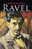 Nichols, Roger: Ravel