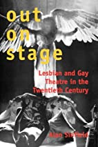 Out on Stage: Lesbian and Gay Theater in the…