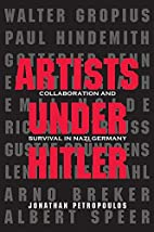 Artists Under Hitler: Collaboration and…