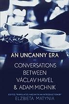 An Uncanny Era: Conversations between…
