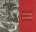 What may come : the Taller de Gráfica…