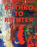 Rothko to Richter: Mark-Making in Abstract…