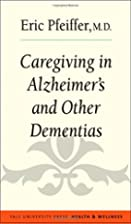 Caregiving in Alzheimer's and Other…