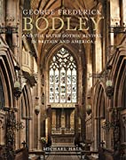George Frederick Bodley and the Later Gothic…