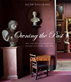 Owning the Past: Why the English Collected…