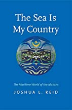 The Sea Is My Country: The Maritime World of…