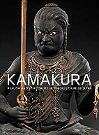 Kamakura: Realism and Spirituality in the…