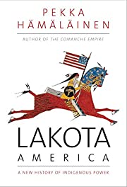 Lakota America: A New History of Indigenous…