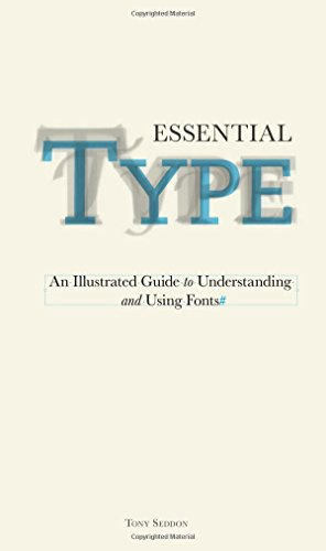 essential-type-an-illustrated-guide-to-understanding-and-using-fonts