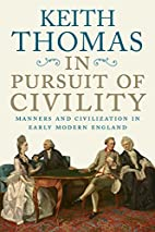In Pursuit of Civility: Manners and…
