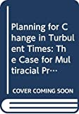 Wallace, Mike: Planning for Change in Turbulent Times T (School Development Series)
