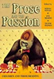 Styles, Morag: The Prose and the Passion: Children and Their Reading