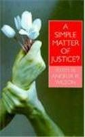 A simple matter of justice? : theorizing…