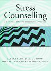 Ellis, Albert: Stress Counseling: A Rational Emotive Behaviour Approach