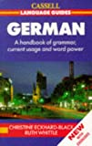 Eckhard-Black, Christine: German: A Handbook of Grammar, Current Usage and Word Power (Cassell Language Guides)