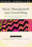 Dryden, Windy: Stress Management and Counselling: Theory, Practice, Research and Methodology