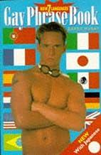 Gay phrase book : French, German, Spanish,…