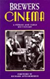 Law, Jonathan: Brewer's Cinema : A Phrase and Fable Dictionary