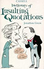 Cassell Dictionary of Insulting Quotations…