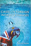 Room, Adrian: Cassell&#39;s Foreign Words and Phrases