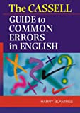 Blamires, Harry: The Cassell Guide to Common Errors in English