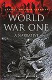 Warner, Philip: World War One: A Narrative (Cassell Military Classics Series)