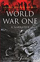 World War One: A Narrative (Cassell Military…