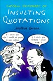 Green, Jonathon: Cassell Dictionary of Insulting Quotations