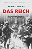 Lucas, James Sidney: Das Reich: The Military Role of the 2nd Ss Divison