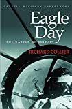 Collier, Richard: Eagle Day : Battle of Britain