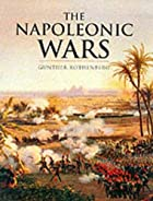 The Napoleonic Wars by Gunther Rothenberg