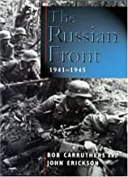 The Russian Front 1941-1945 (Cassell…