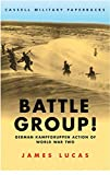 Lucas, James: Battle Group!: German Kampfgruppen Action of World War Two
