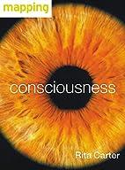Consciousness by Rita Carter