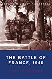 Warner, Philip: The Battle of France, 1940: 10 May-22 June