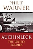 Warner, Philip: Auchinleck: The Lonely Soldier