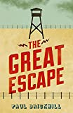 Brickhill, Paul: The Great Escape (Cassell Military Paperbacks)