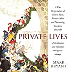 Private Lives: Curious Facts About the…