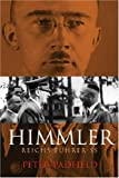Padfield, Peter: Himmler: Reichsfuhrer Ss
